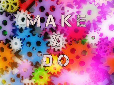 Qual a diferença? Make X Do