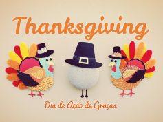 Thanksgiving – Dia de Agradecer
