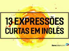 13 expressões curtas em Inglês