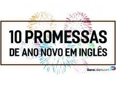 Top 10 Promessas de Ano Novo em Inglês